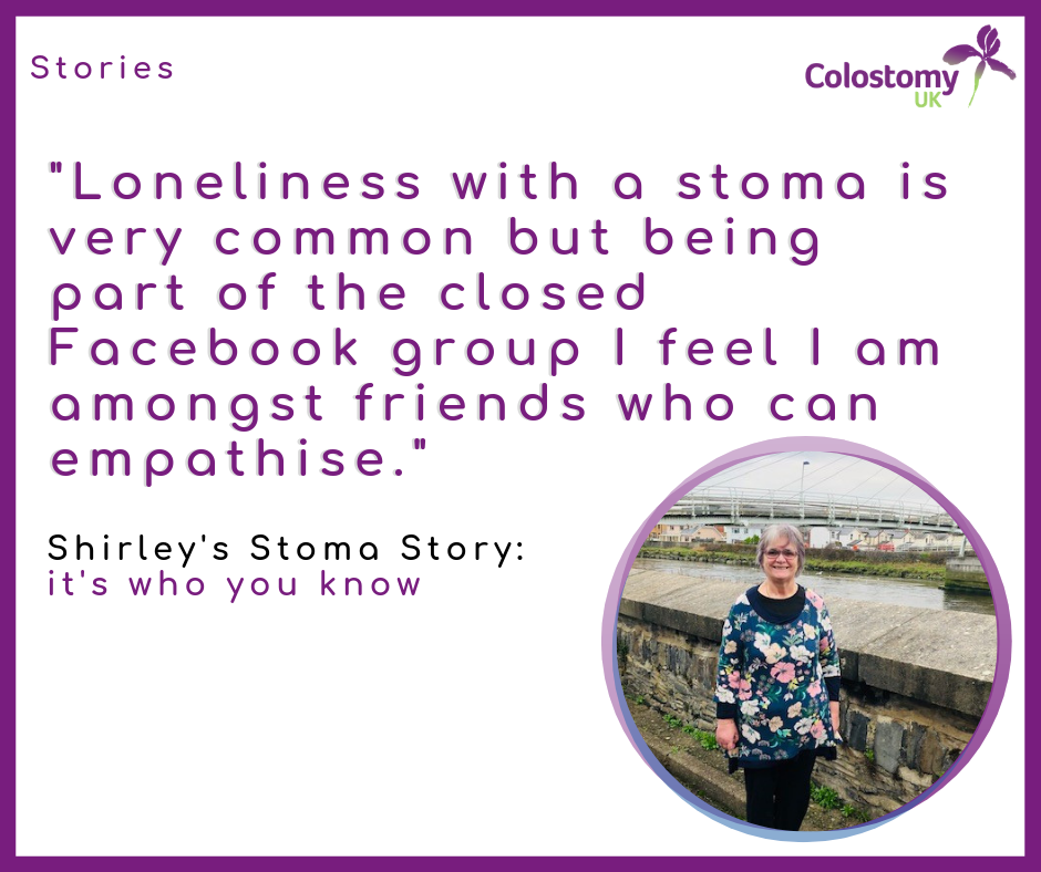 Shirley's Stoma Story: It's who you know